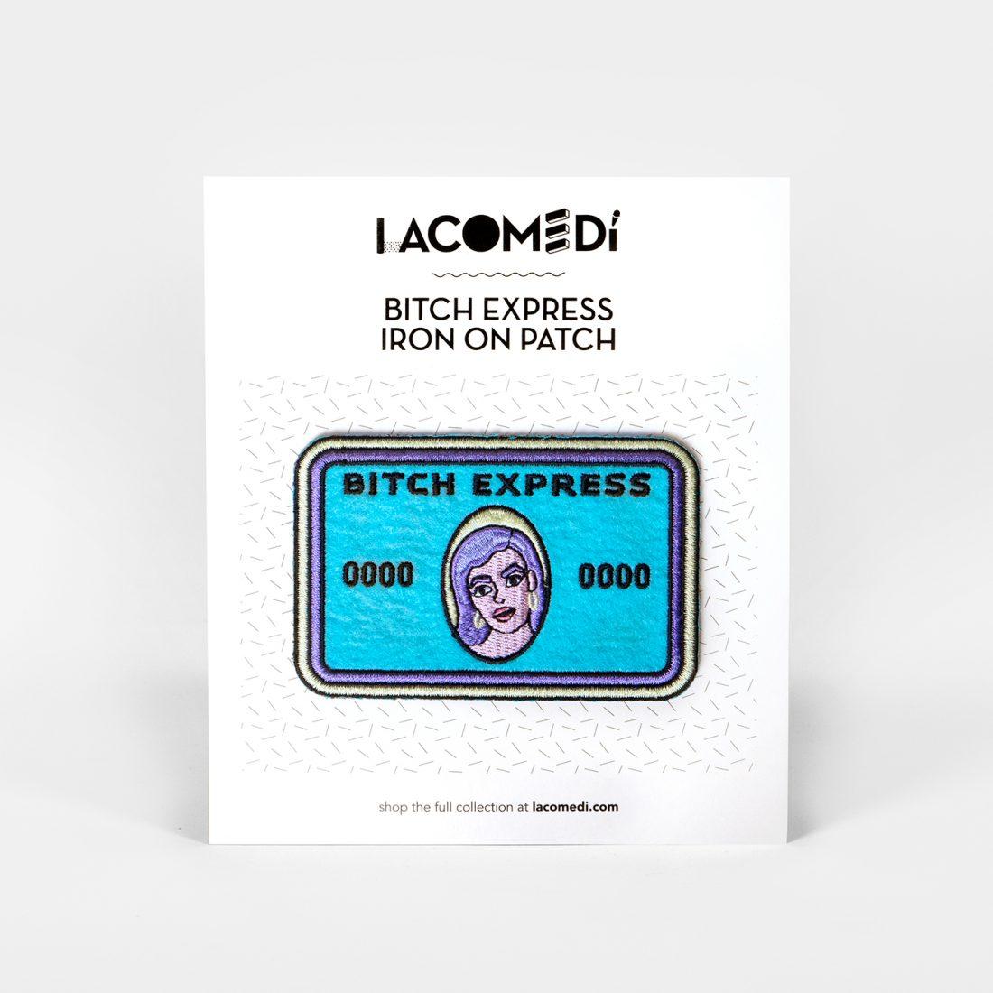 Bitch Express Patch by La Come Di